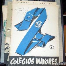 Coleccionismo de Revista Temas Españoles: COLEGIOS MAYORES. NUM 319. CARLOS EGUIA. MADRID, 1957. Lote 70425749