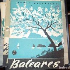 Coleccionismo de Revista Temas Españoles: BALEARES. NUM 48. ENRIQUE CORMA. MADRID, 1953. Lote 70425793