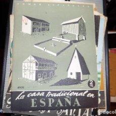Coleccionismo de Revista Temas Españoles: LA CASA TRADICIONAL EN ESPAÑA. NUM 20. NIEVES HOYOS. MADRID, 1952. Lote 70426749