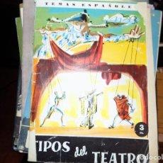 Coleccionismo de Revista Temas Españoles: TIPOS DE TEATRO. NUM 405. CARLOS EGUÍA. MADRID, 1961. Lote 70428497