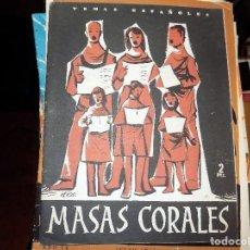 Coleccionismo de Revista Temas Españoles: MASAS CORALES . NUM 247. ANGEL NIÑO. MADRID, 1956. Lote 70430997