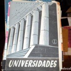 Coleccionismo de Revista Temas Españoles: UNIVERSIDADES. NUM 346. SANTIAGO FERNANDEZ MARTIN. MADRID, 1957. Lote 70431753