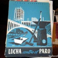 Coleccionismo de Revista Temas Españoles: LUCHA CONTRA EL PARO. NUM 78. OCTAVIO APARICIO LÓPEZ Y OCTAVIO APARICIO MUÑOZ. MADRID, 1954. Lote 70437777