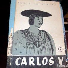 Coleccionismo de Revista Temas Españoles: CARLOS V. NUM 341. MANUEL FERNANDEZ ALVAREZ. MADRID, 1957. Lote 70440929