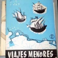 Coleccionismo de Revista Temas Españoles: TEMAS ESPAÑOLES. VIAJES MENORES. NUMERO 310. MADRID. 1957. Lote 77404673