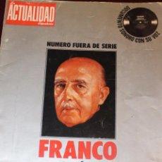 Coleccionismo de Revista Temas Españoles: LA ACTUALIDAD ESPAÑOLA-FRANCO 40 AÑOS DE LA HISTORIA DE ESPAÑA, CON DOCUMENTO SONORO. Lote 79818501