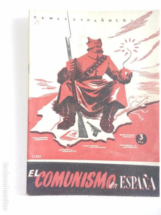 REVISTA TEMAS ESPAÑOLES. EL COMUNISMO EN ESPAÑA. N. 49 AÑO 1959. (Papel - Revistas y Periódicos Modernos (a partir de 1.940) - Revista Temas Españoles)
