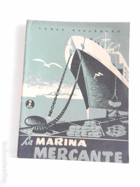 REVISTA TEMAS ESPAÑOLES. LA MARINA MERCANTE. NUM. 53 AÑO 1953. (Papel - Revistas y Periódicos Modernos (a partir de 1.940) - Revista Temas Españoles)