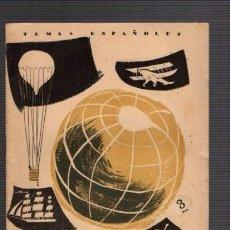 Coleccionismo de Revista Temas Españoles: TEMAS ESPAÑOLES - Nº 261 - AVENTUREROS ESPAÑOLES 1956 / ILUSTRADO FOTOS. Lote 85074060