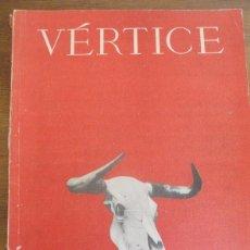 Coleccionismo de Revista Temas Españoles: REVISTA VÉRTICE FALANGE: TOROS. NÚMERO EXTRAORDINARIO 46-47 1941. Lote 85314004