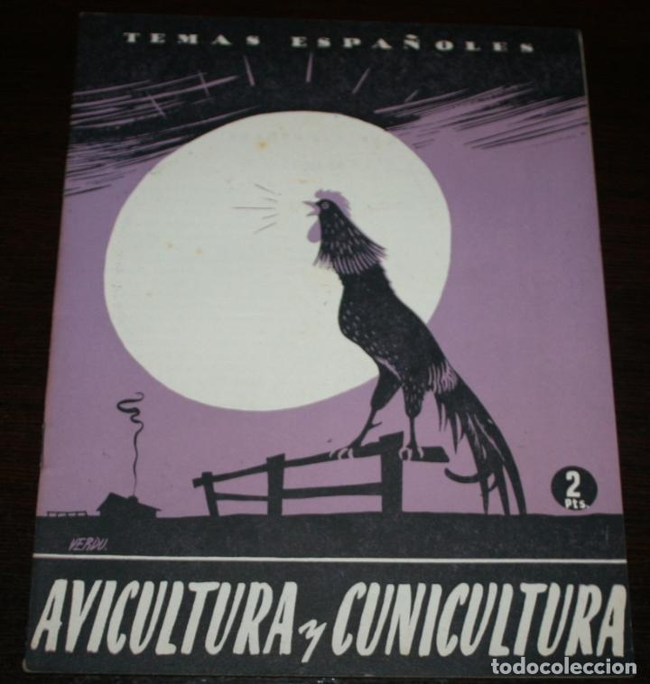TEMAS ESPAÑOLES Nº 112 - AVICULTURA Y CUNICULTURA - 1954 (Papel - Revistas y Periódicos Modernos (a partir de 1.940) - Revista Temas Españoles)