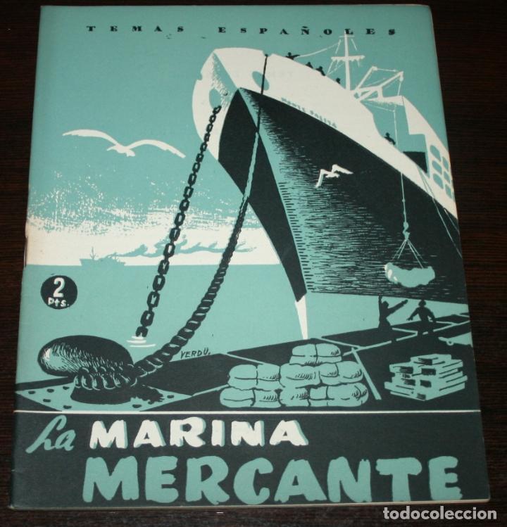 TEMAS ESPAÑOLES Nº 53 - LA MARINA MERCANTE - 1953 (Papel - Revistas y Periódicos Modernos (a partir de 1.940) - Revista Temas Españoles)