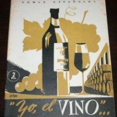 Coleccionismo de Revista Temas Españoles: TEMAS ESPAÑOLES Nº 35 - YO, EL VINO - 1953. Lote 88927948
