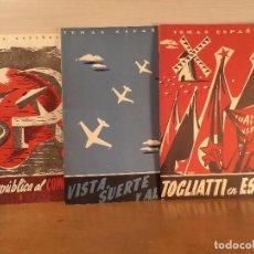 Coleccionismo de Revista Temas Españoles: ¡VISTA, SUERTE Y AL TORO! Nº 88: DE LA REPÚBLICA AL COMUNISMO. TOGLIATTI Y LOS SUYOS EN ESPAÑA. Lote 89308996