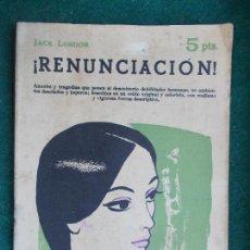 Coleccionismo de Revista Temas Españoles: REVISTA LITERARIA NOVELA Y CUENTOS AÑOS 50 Y 60 RENUNCIACIÓN. Lote 91897445