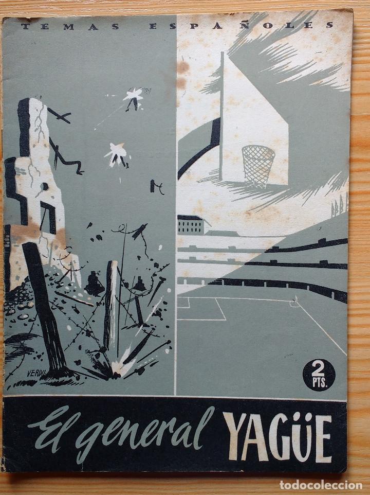 TEMAS ESPAÑOLES - EL GENERAL YAGÜE - Nº 21-1953 (Papel - Revistas y Periódicos Modernos (a partir de 1.940) - Revista Temas Españoles)