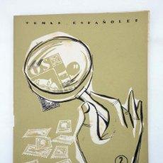 Coleccionismo de Revista Temas Españoles: TEMAS ESPAÑOLES 350. FILATELIA (JOSÉ MARÍA FRANCES ALONSO) PUBLICACIONES ESPAÑOLAS, 1958. Lote 99961424