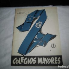 Coleccionismo de Revista Temas Españoles: COLEGIOS MAYORES.-CARLOS EGUIA.TEMAS ESPAÑOLES Nº 319.MADRID 1957. Lote 101230019