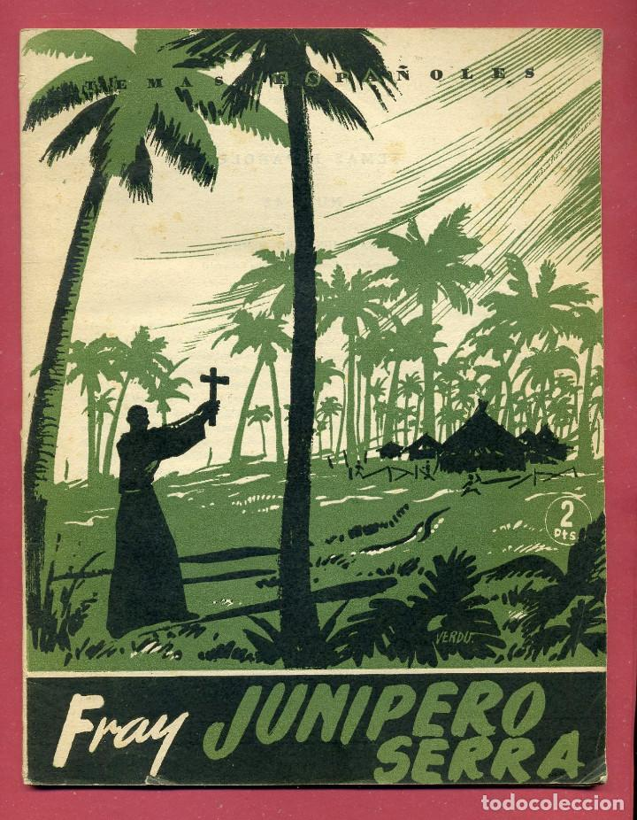 TEMAS ESPAÑOLES - FRAY JUNIPERO SERRA - Nº 42 (Papel - Revistas y Periódicos Modernos (a partir de 1.940) - Revista Temas Españoles)