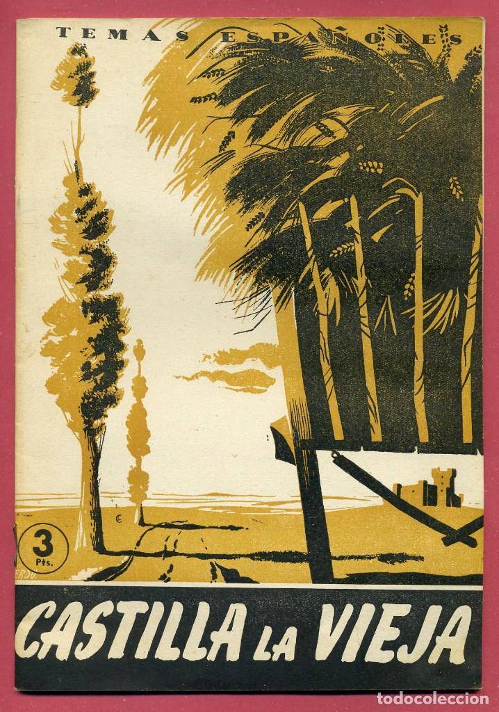 TEMAS ESPAÑOLES - CASTILLA LA VIEJA - Nº 116 (Papel - Revistas y Periódicos Modernos (a partir de 1.940) - Revista Temas Españoles)