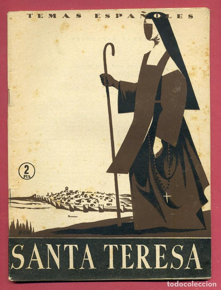 TEMAS ESPAÑOLES - SANTA TERESA - Nº 127 (Papel - Revistas y Periódicos Modernos (a partir de 1.940) - Revista Temas Españoles)