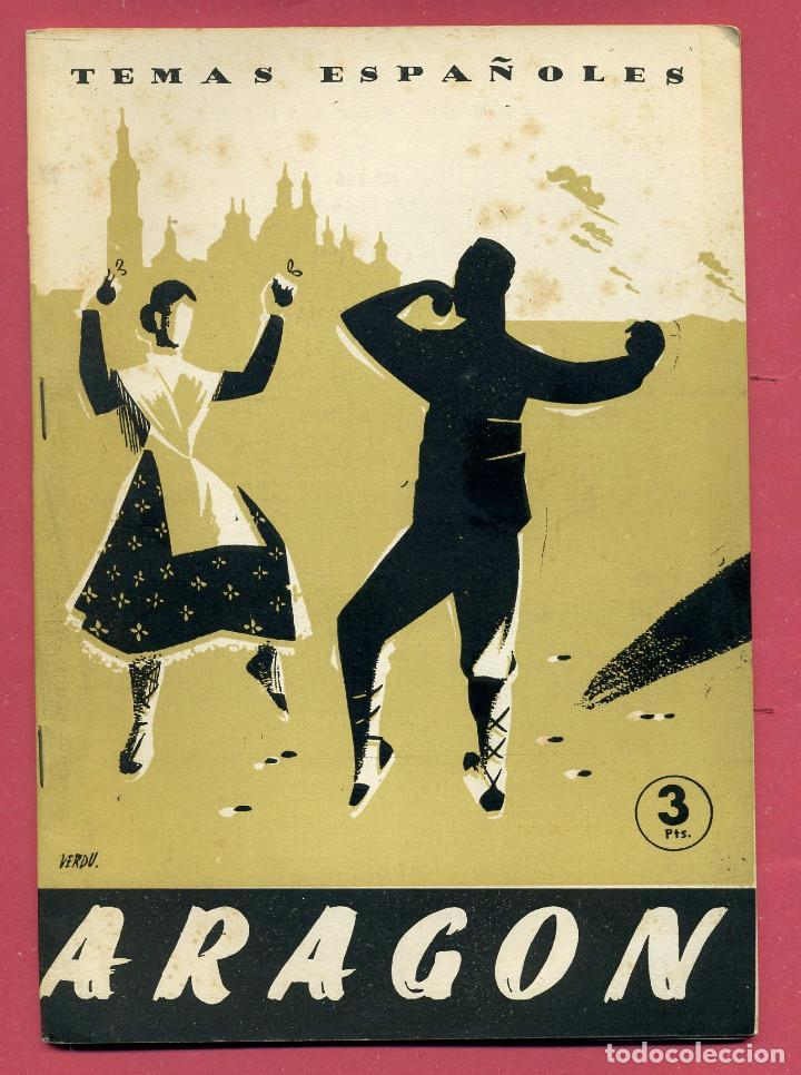 TEMAS ESPAÑOLES - ARAGON - Nº 126 (Papel - Revistas y Periódicos Modernos (a partir de 1.940) - Revista Temas Españoles)