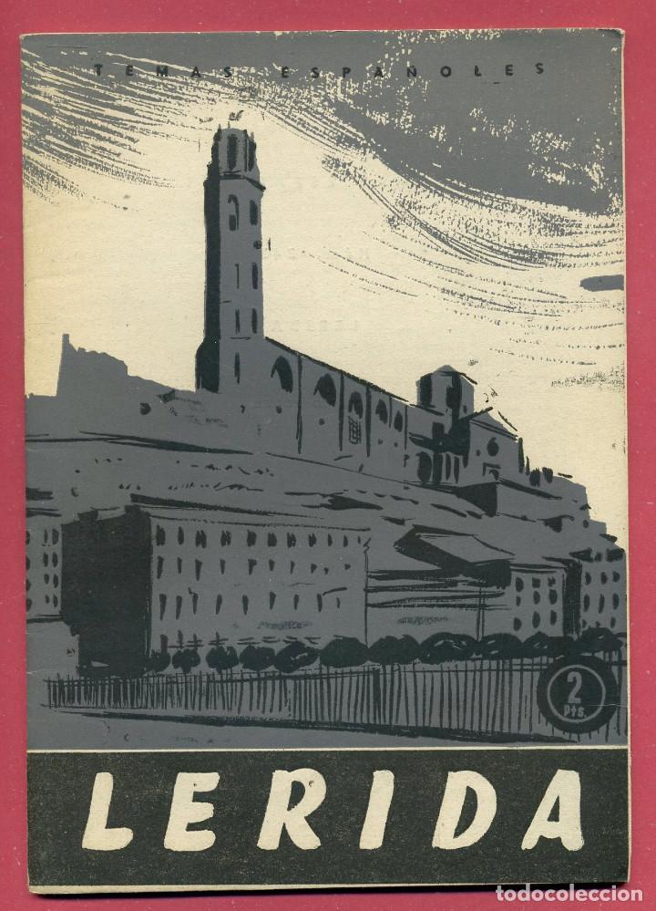 TEMAS ESPAÑOLES - LERIDA - Nº 343 (Papel - Revistas y Periódicos Modernos (a partir de 1.940) - Revista Temas Españoles)