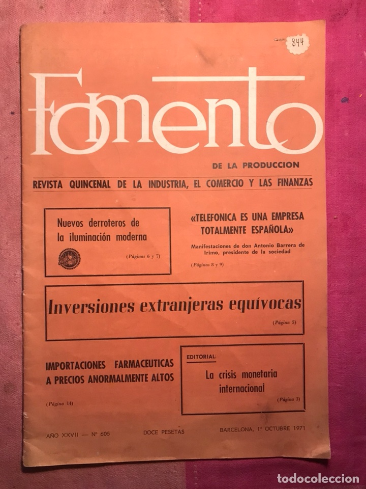 FOMENTO DE PRODUCCION REVISTA INDUSTRIA COMERCIO FINANZAS INVERSIONES EXTRANJERAS BARCELONA 1971 (4 (Papel - Revistas y Periódicos Modernos (a partir de 1.940) - Revista Temas Españoles)