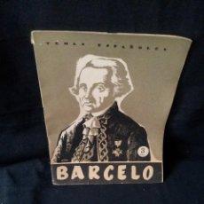 Coleccionismo de Revista Temas Españoles: REVISTA TEMAS ESPAÑOLES - BARCELO Nº 262 - ENRIQUE CORMA - AÑO 1956. Lote 114131027
