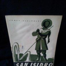 Coleccionismo de Revista Temas Españoles: REVISTA TEMAS ESPAÑOLES - SAN ISIDRO Nº 153 - R. DE V. - AÑO 1955. Lote 114132379