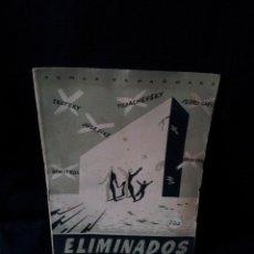 Coleccionismo de Revista Temas Españoles: REVISTA TEMAS ESPAÑOLES - ELIMINADOS Nº 17 - EDUARDO COMIN COLOMER - AÑO 1951. Lote 114132719