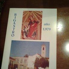 Coleccionismo de Revista Temas Españoles: REVISTA FIESTAS DE BIGASTRO AÑO1979. Lote 114312326