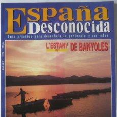 Coleccionismo de Revista Temas Españoles: REVISTA ESPAÑA DESCONOCIDA (Nº 12-JULIO 1996). BANYOLES. NORTE PALMERO. RIBERA SACRA. Lote 115504427