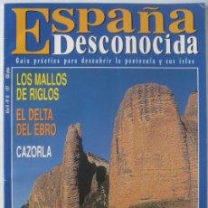 Coleccionismo de Revista Temas Españoles: REVISTA ESPAÑA DESCONOCIDA (Nº 18-ENERO 1997). MALLOS DE RIGLOS. DELTA EBRO. CAZORLA. Lote 115505771