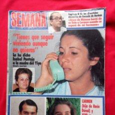 Coleccionismo de Revista Temas Españoles: REVISTA SEMANA ISABEL PANTOJA PORTADA Y LA TRAGEDIA DEL YIYO AÑO 1985. Lote 115780440