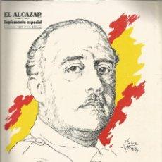 Coleccionismo de Revista Temas Españoles: EL ALCAZAR SUPLEMENTO ESPECIAL 1985 ESPAÑA SIN FRANCO DIEZ AÑOS DESPUES . Lote 117718915