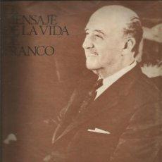 Coleccionismo de Revista Temas Españoles: EL MENSAJE DE LA VIDA DE FRANCO POR RICARDO FERNANDEZ LATORRE 14 PAGINAS. Lote 117719351