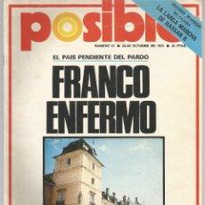 Coleccionismo de Revista Temas Españoles: REVISTA POSIBLE Nº 41 OCTUBRE 1975 FRANCO ENFERMO . Lote 117719739