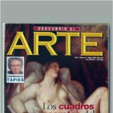 Coleccionismo de Revista Temas Españoles: REVISTA DESCUBRIR EL ARTE N°3 LOS CUADROS SECRETOS DEL PRADO 1999. Lote 117876350