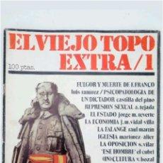 Coleccionismo de Revista Temas Españoles: EL VIEJO TOPO EXTRA /1 MUERTE DE FRANCO 1979 TRASICION ESPAÑOLA. Lote 117960362
