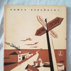 Coleccionismo de Revista Temas Españoles: REVISTA TEMAS ESPAÑOLES 1953 - Nº 33 - MAPA GASTRONOMICO - BIEN CONSERVADA. Lote 122073395