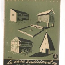 Coleccionismo de Revista Temas Españoles: TEMAS ESPAÑOLES. Nº 20. LA CASA TRADICIONAL EN ESPAÑA. PUBLICACIONES ESPAÑOLAS 1952. (ST/B101). Lote 125414211