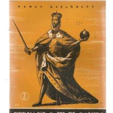 Coleccionismo de Revista Temas Españoles: TEMAS ESPAÑOLES. Nº 210. FERNANDO III, EL SANTO. PUBLICACIONES ESPAÑOLAS 1955. (ST/B101). Lote 125696759