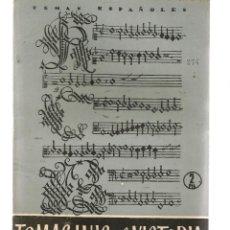 Coleccionismo de Revista Temas Españoles: TEMAS ESPAÑOLES. Nº 274. TOMAS LUIS DE VICTORIA. PUBLICACIONES ESPAÑOLAS 1956. (ST/B101). Lote 125721911