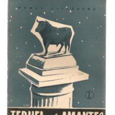 Coleccionismo de Revista Temas Españoles: TEMAS ESPAÑOLES. Nº 276. TERUEL Y LOS AMANTES. PUBLICACIONES ESPAÑOLAS 1956. (ST/B101). Lote 125723071