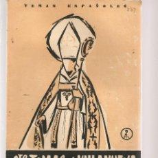 Coleccionismo de Revista Temas Españoles: TEMAS ESPAÑOLES. Nº 279. STO. TOMÁS DE VILLANUEVA. PUBLICACIONES ESPAÑOLAS 1956. (ST/B101). Lote 125724523