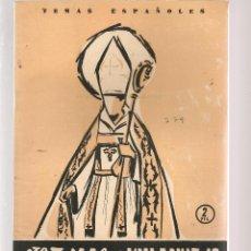 Coleccionismo de Revista Temas Españoles: TEMAS ESPAÑOLES. Nº 279. STO. TOMÁS DE VILLANUEVA. PUBLICACIONES ESPAÑOLAS 1956. (ST/B101). Lote 125724663