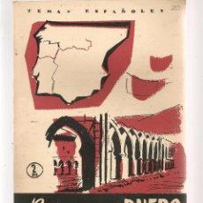 Coleccionismo de Revista Temas Españoles: TEMAS ESPAÑOLES. Nº 285. BIOGRAFÍA DEL DUERO. P. ESPAÑOLAS 1956. (ST/B101). Lote 125729335