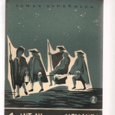 Coleccionismo de Revista Temas Españoles: TEMAS ESPAÑOLES. Nº 288. SAN ANTONIO DE LOS ALEMANES. P. ESPAÑOLAS 1956. (ST/B101). Lote 125730855