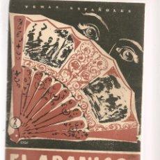 Coleccionismo de Revista Temas Españoles: TEMAS ESPAÑOLES. Nº 290. EL ABANICO. P. ESPAÑOLAS 1957. (ST/B101). Lote 125731823